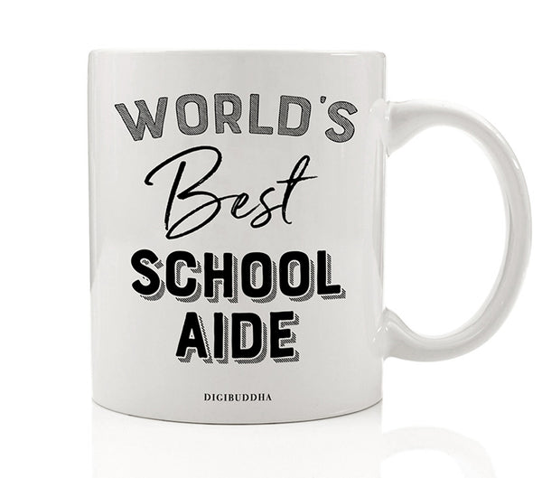 World's Best School Aide Mug