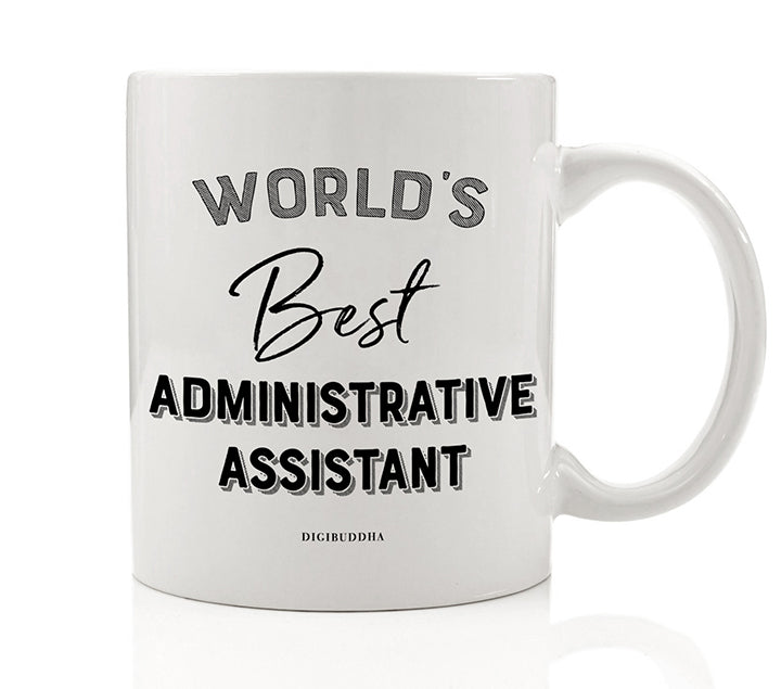 World's Best Administrative Assistant Mug