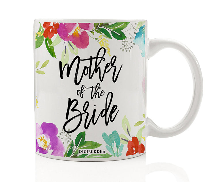 Pretty Floral Mother of the Bride Mug