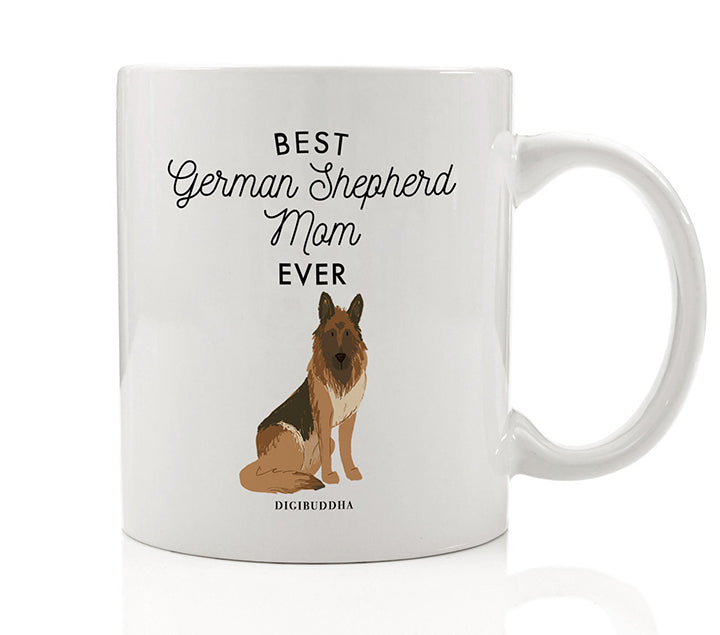 Best German Shepherd Mom Ever Mug