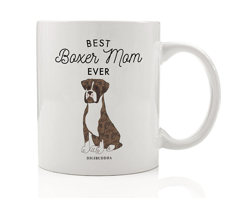 Best Boxer Mom Ever Mug