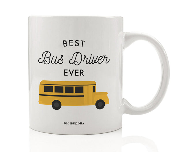 Best Bus Driver Ever Mug