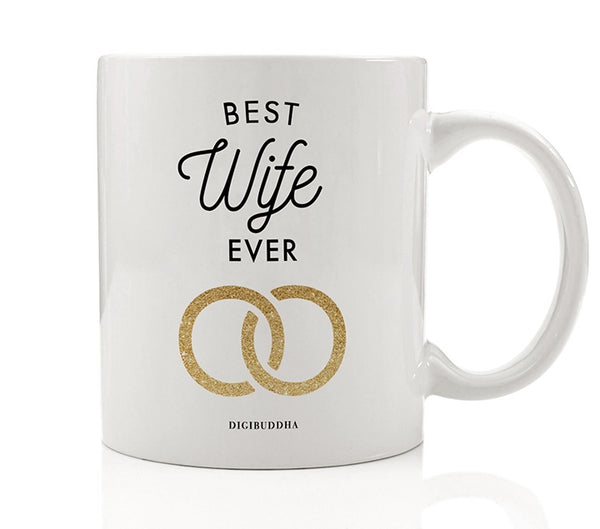 Best Wife Ever Mug