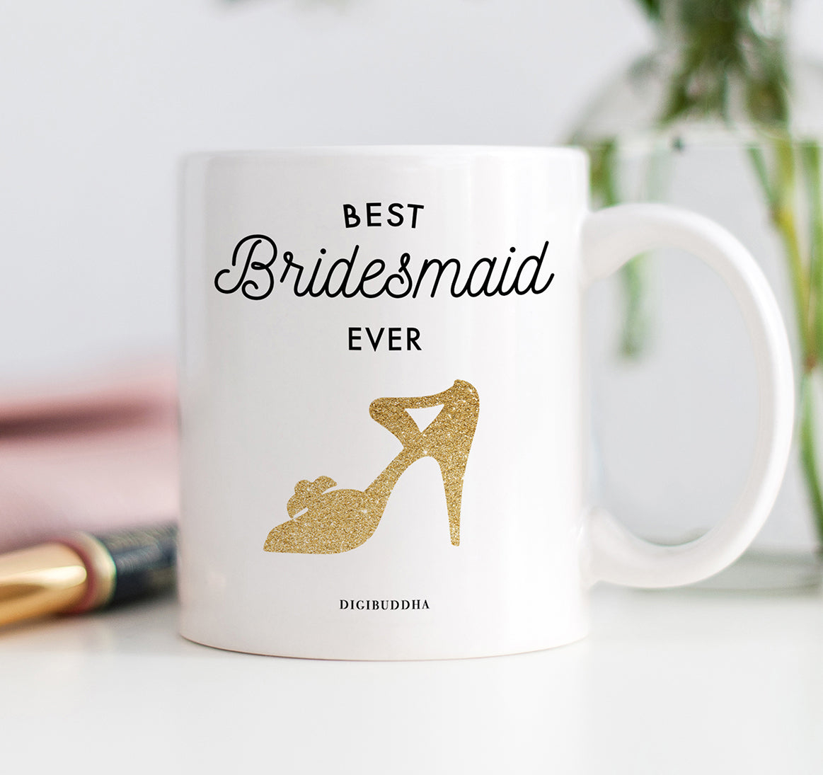 Best Bridesmaid Ever Mug