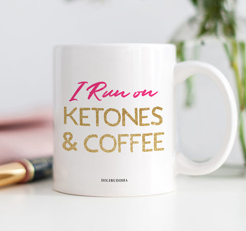 I Run On Ketones & Coffee Mug