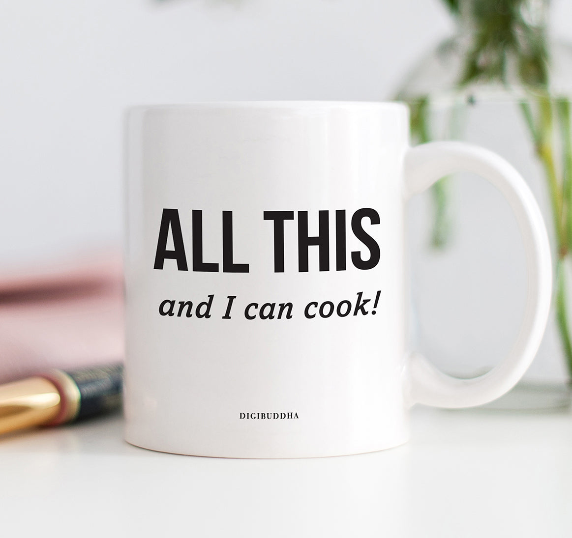 All This And I Can Cook Mug