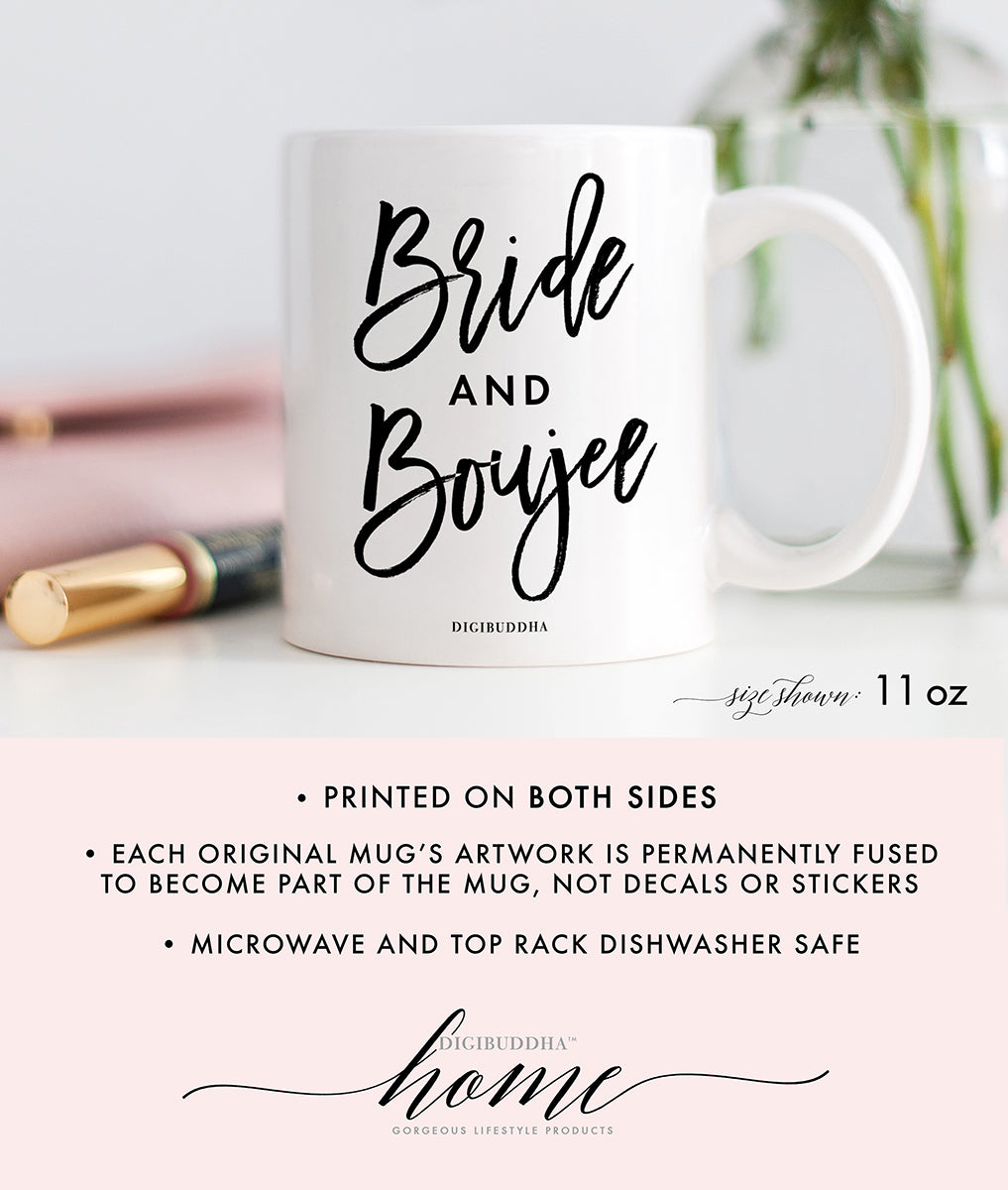 Bride and Boujee Mug
