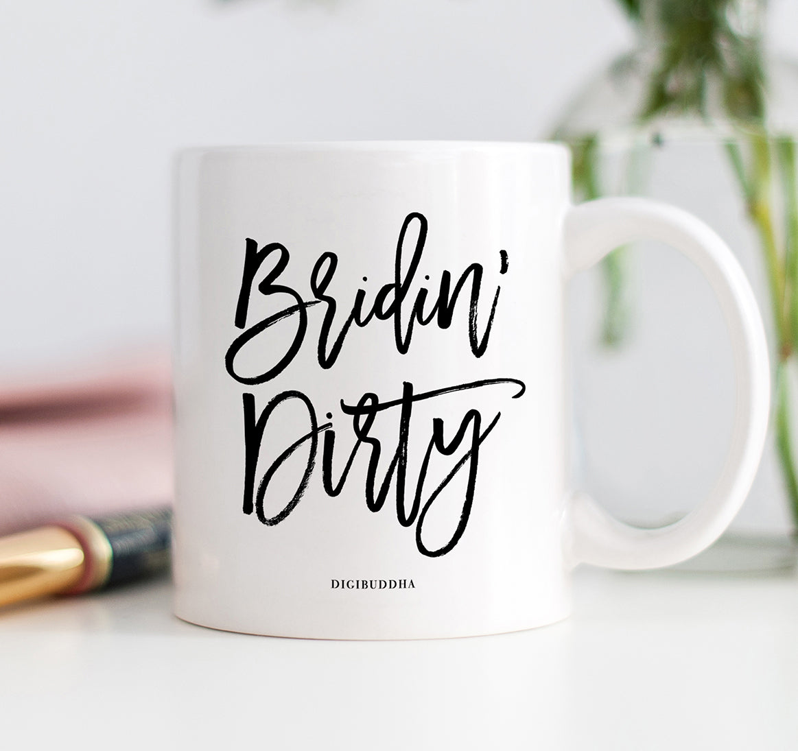 Bridin' Dirty Mug