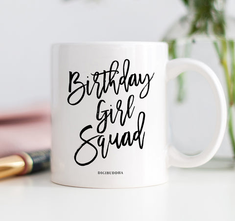 Birthday Girl Squad Mug