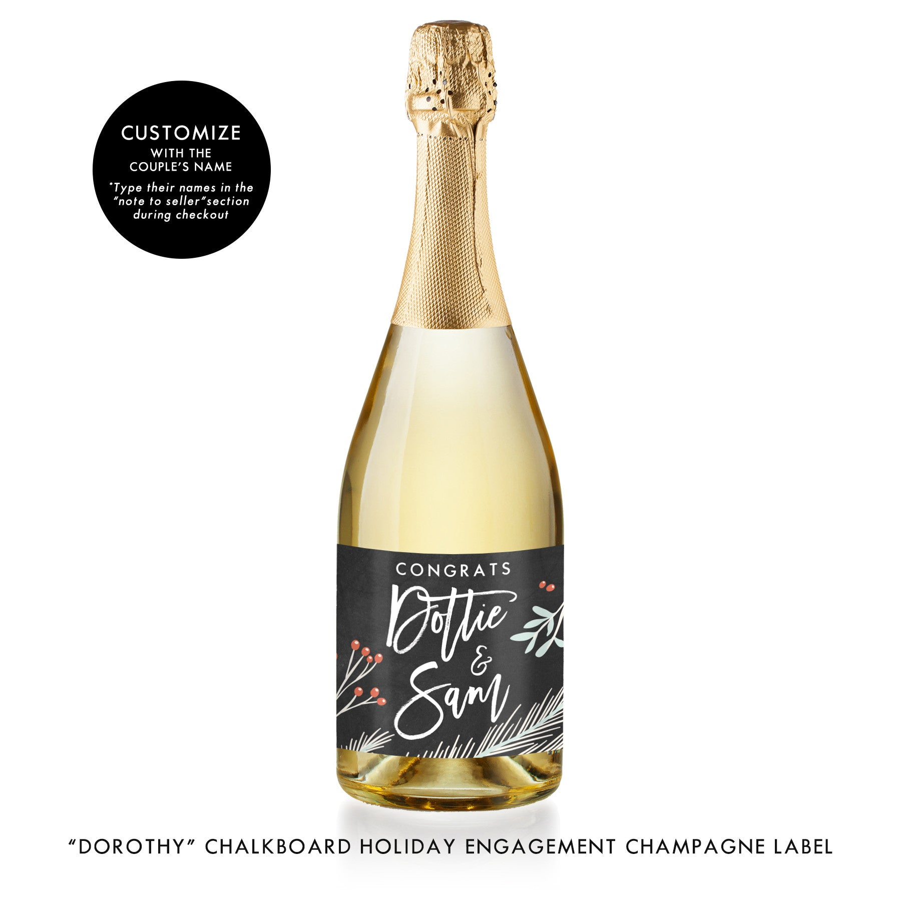 """Dorothy"" Chalkboard Holiday Engagement Champagne Labels"