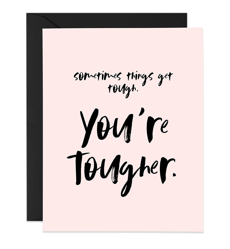You're Tougher Card | Elise