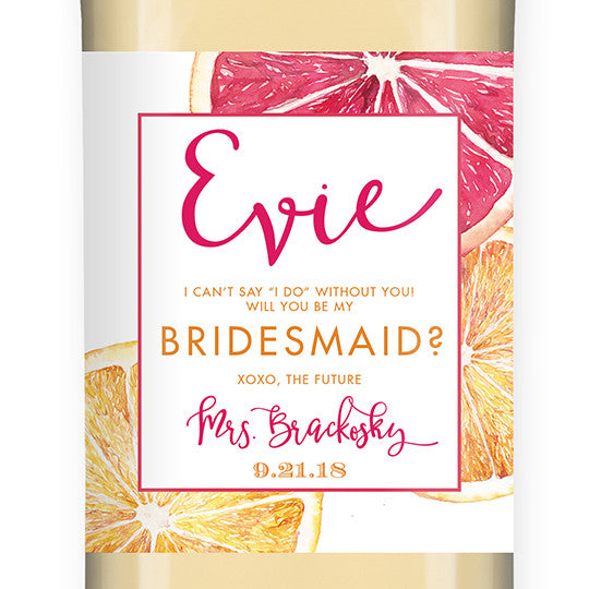 """Evie"" Citrus Bridesmaid Proposal Wine Labels"