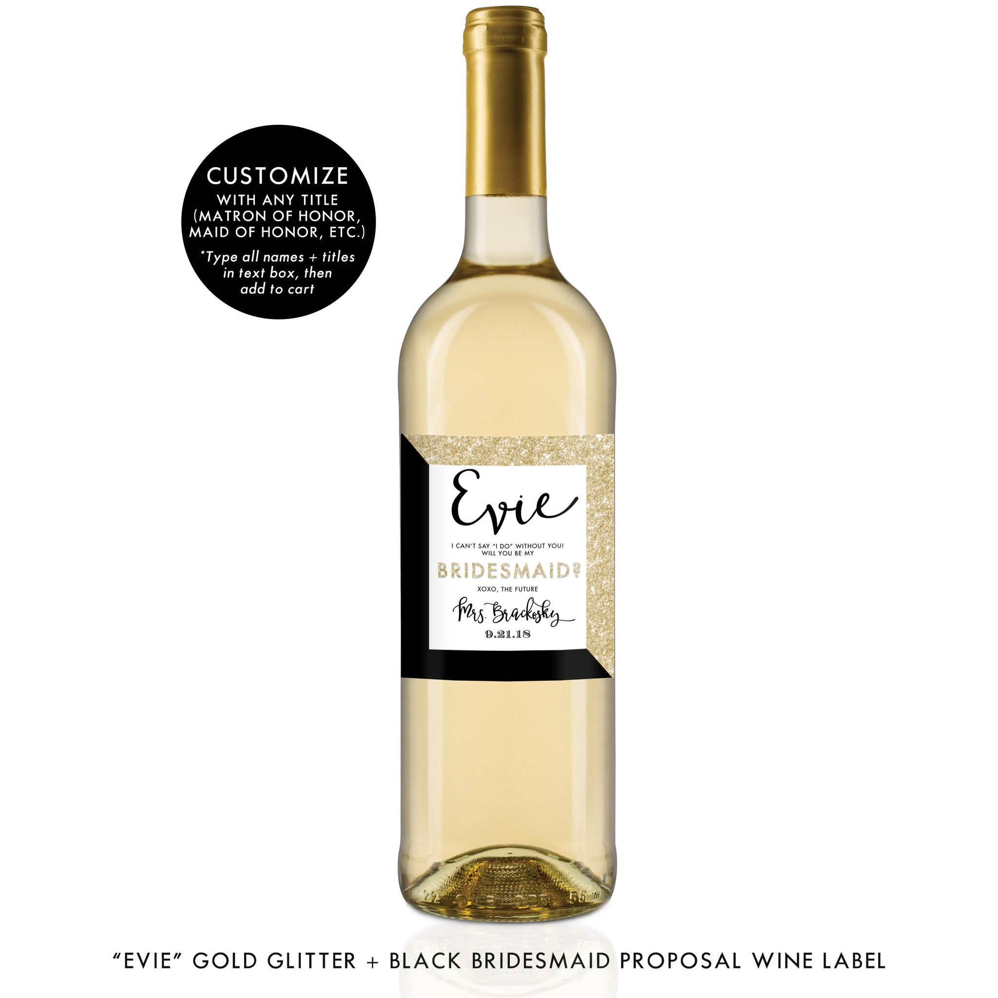 """Evie"" Gold Glitter + Black Bridesmaid Proposal Wine Labels"