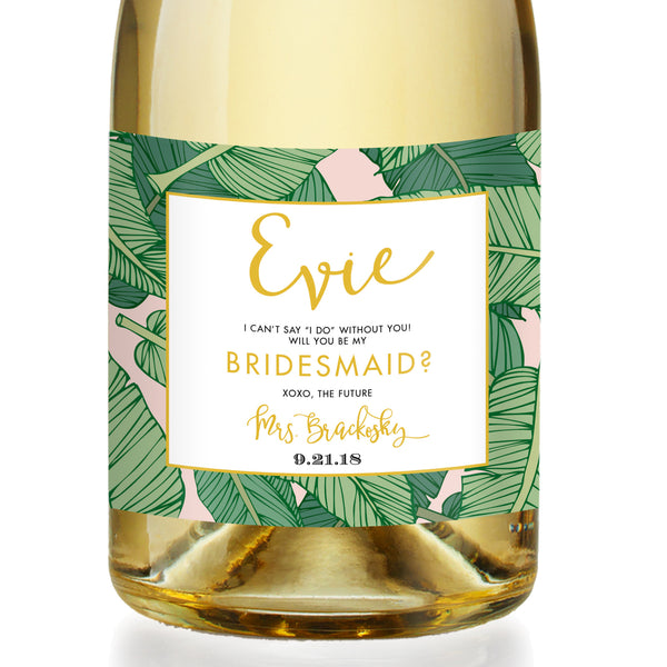 """Evie"" Tropical Leaves Bridesmaid Proposal Champagne Labels"