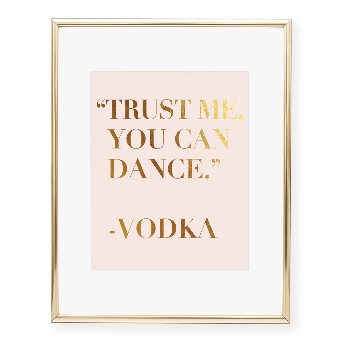 Vodka Quote Foil Art Print