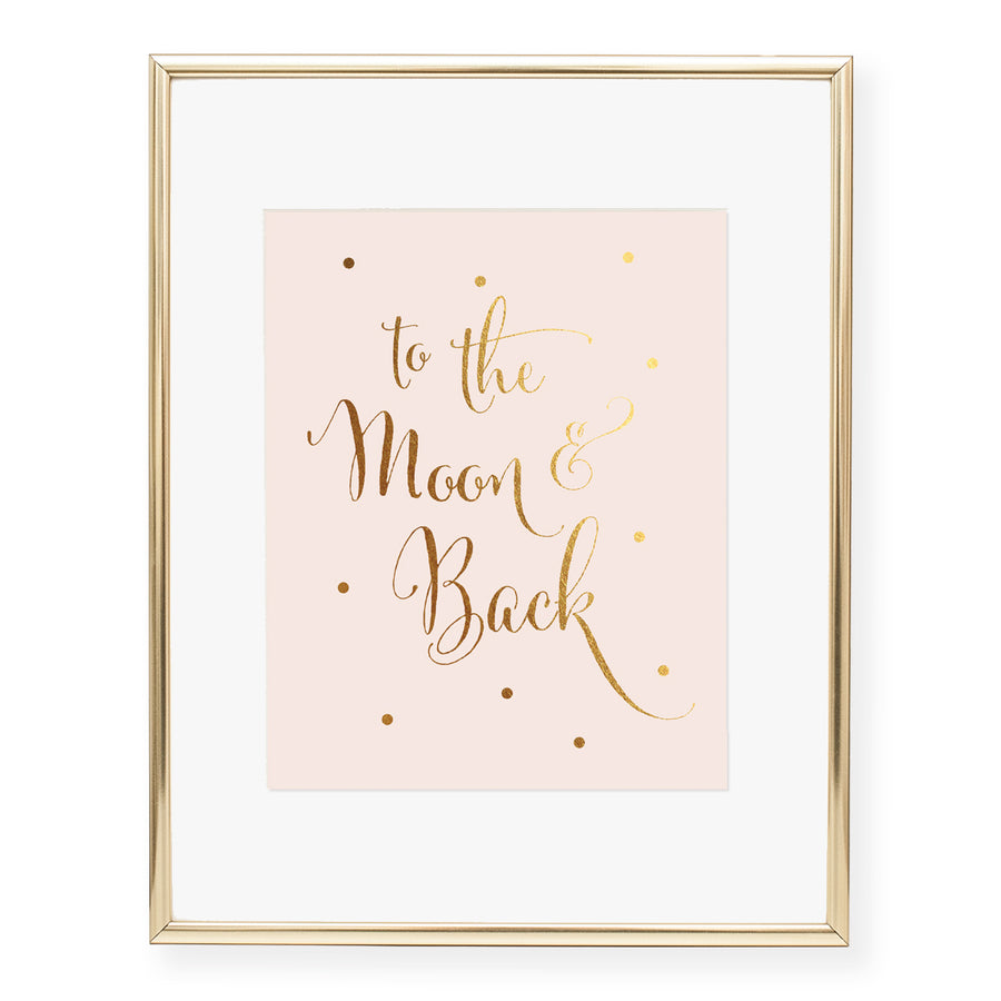 To The Moon & Back Foil Art Print