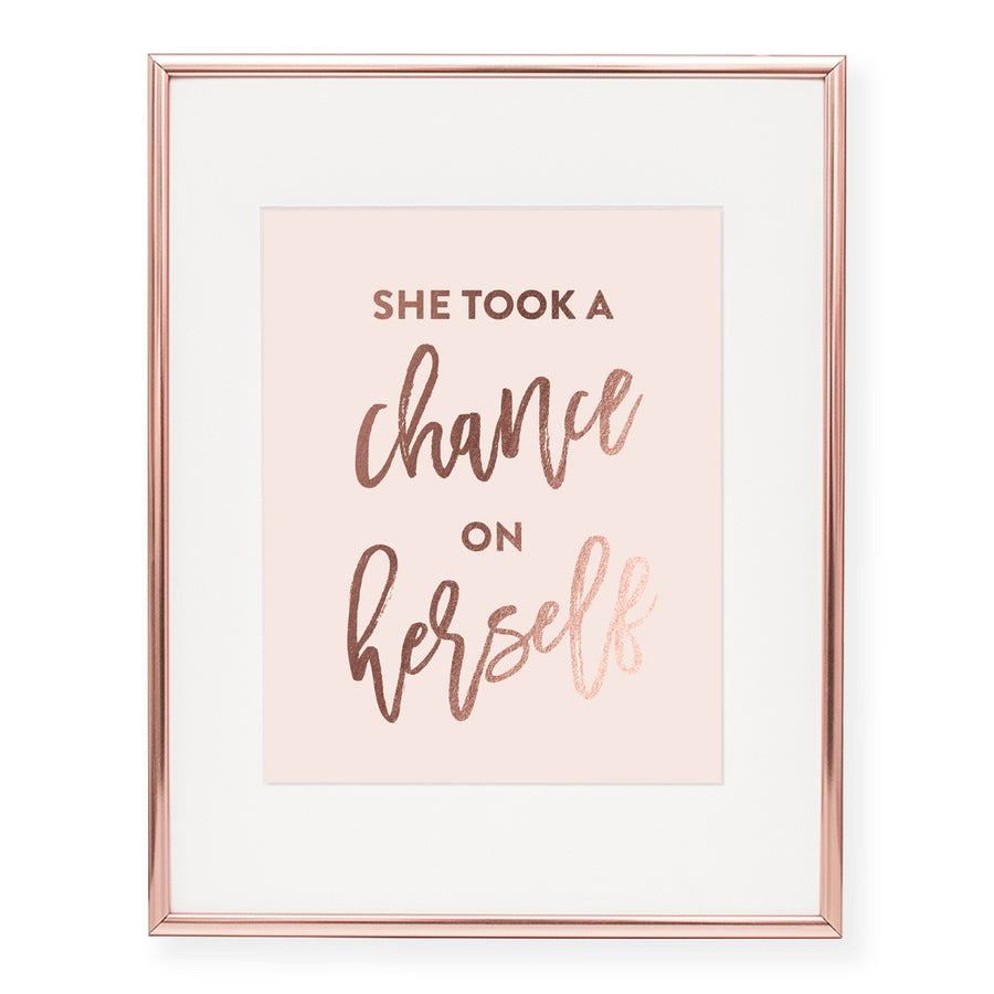 She Took a Chance on Herself Foil Art Print