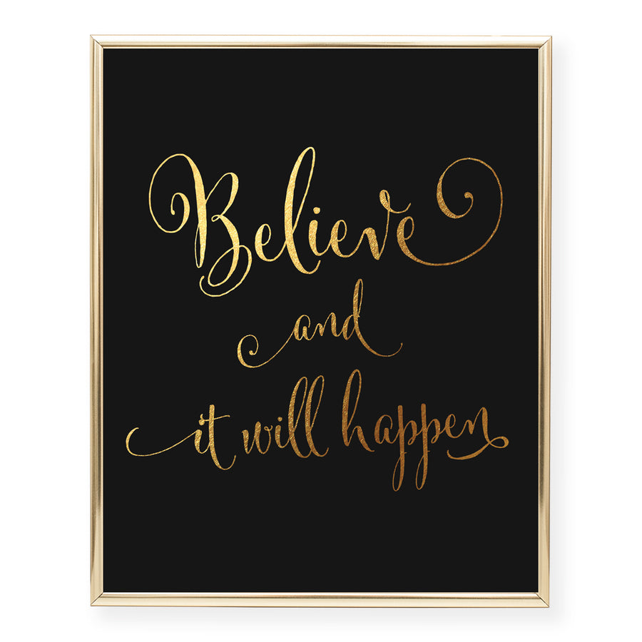 Believe And It Will Happen Foil Art Print