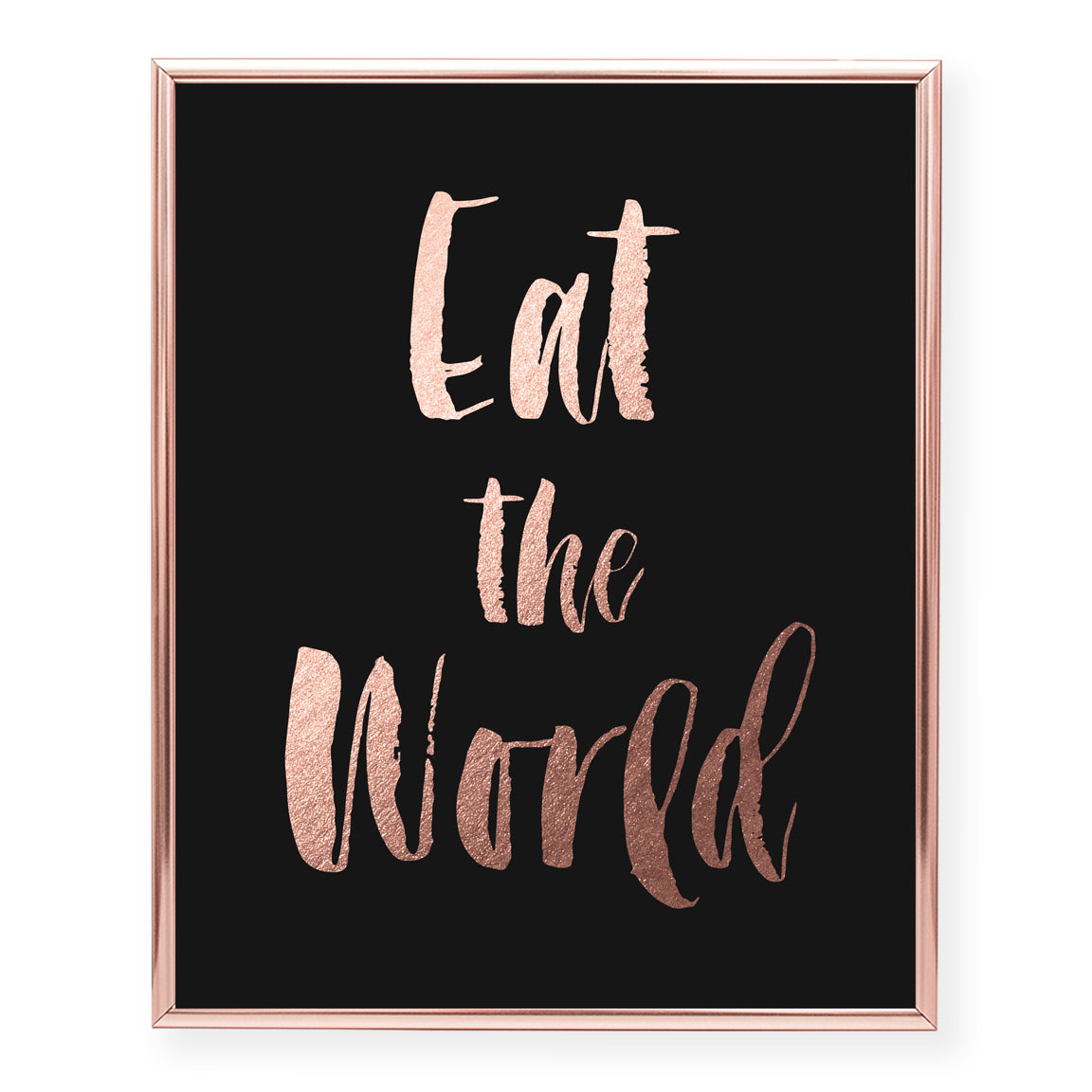 Eat The World Foil Art Print