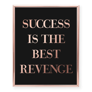Success Is The Best Revenge Foil Art Print