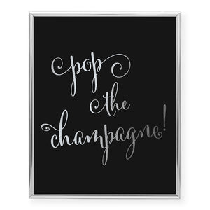 Pop the Champagne! Foil Art Print