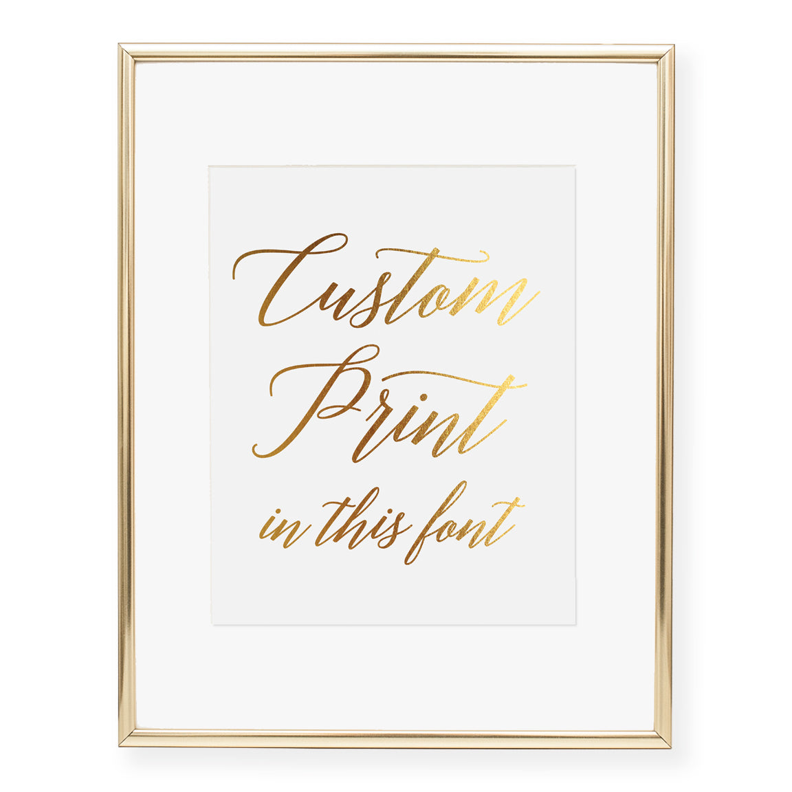 Custom Quote Foil Print for Weddings