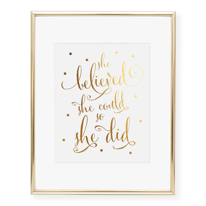 She Believed She Could Foil Art Print