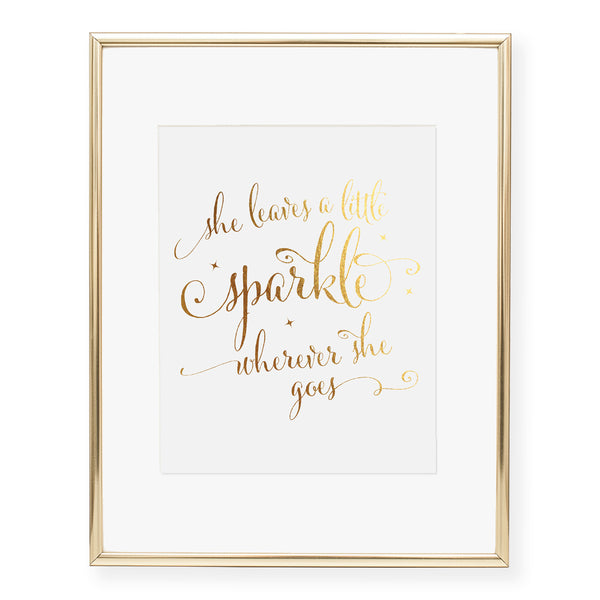 She Leaves A Little Sparkle Foil Art Print