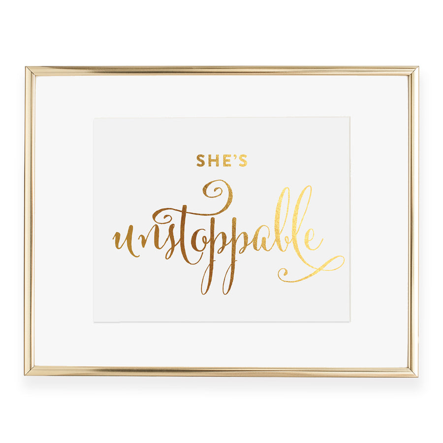 She's Unstoppable Foil Art Print