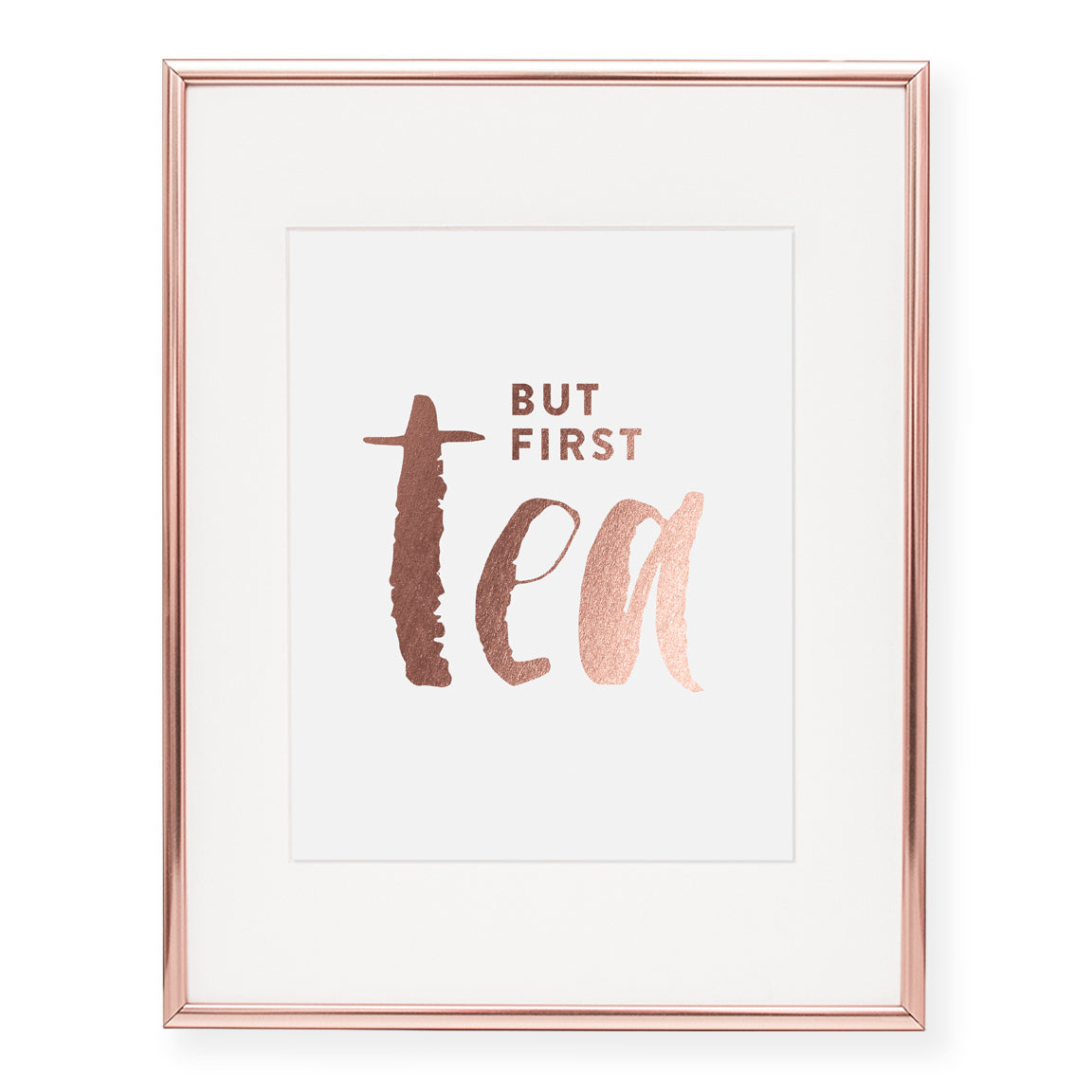 But First Tea Foil Art Print