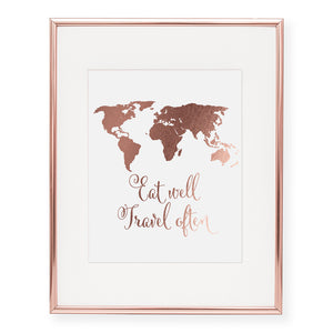 Eat Well Travel Often Foil Art Print