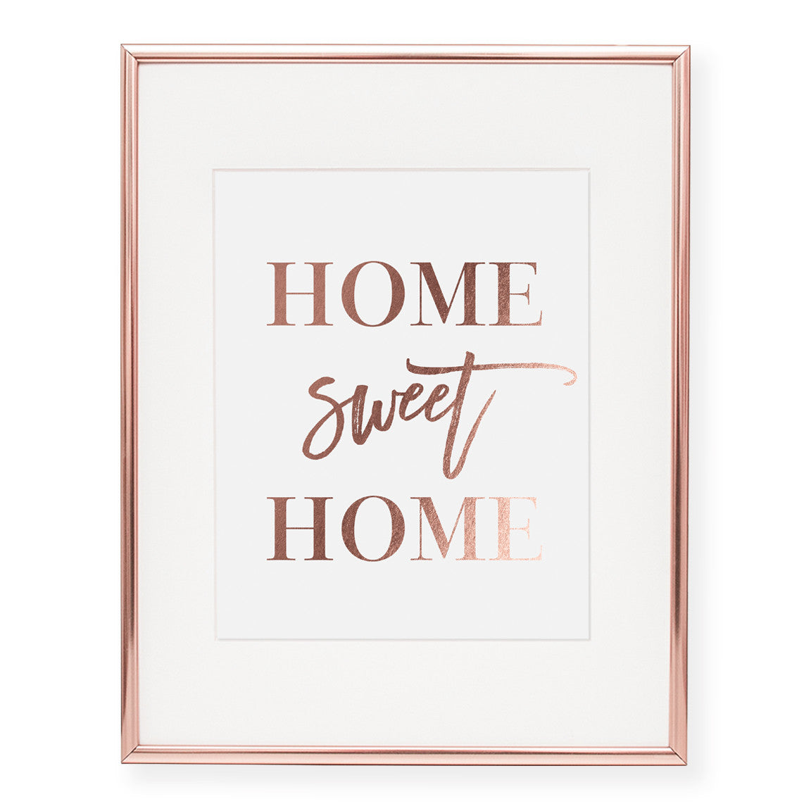 Home Sweet Home Foil Art Print
