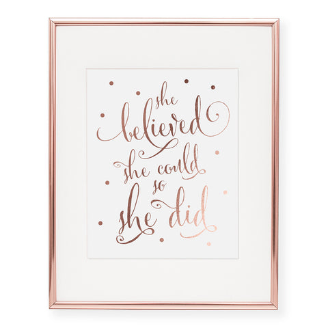 She Believed Foil Art Print