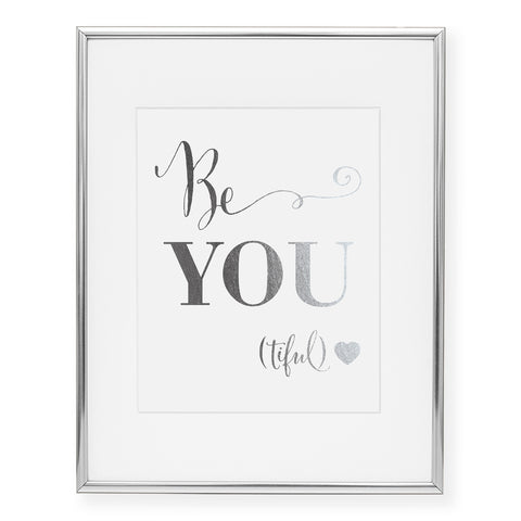Be-YOU-tiful Foil Art Print