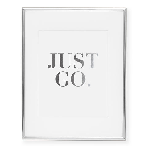 Just Go Foil Art Print