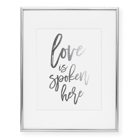 Love Is Spoken Here Foil Art Print