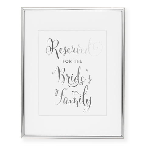 Reserved for the Bride's Family Wedding Sign Foil Art Print