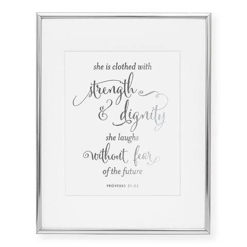 Strength & Dignity Foil Art Print