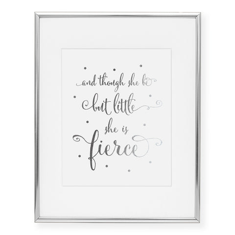 She Is Fierce Foil Art Print