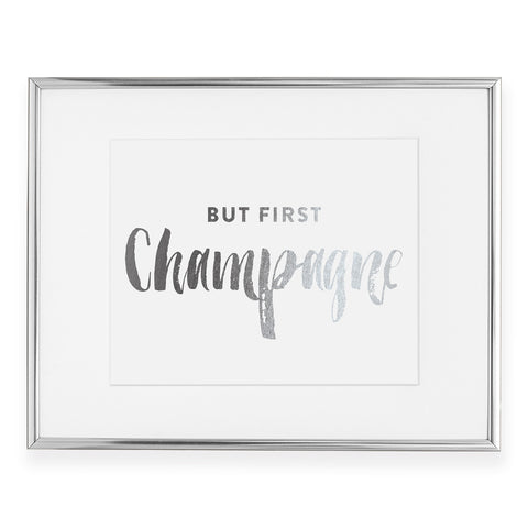 But First Champagne Foil Art Print