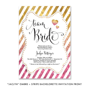"""Jaclyn"" Pink Gold Ombre Striped Bachelorette Party Invitation"