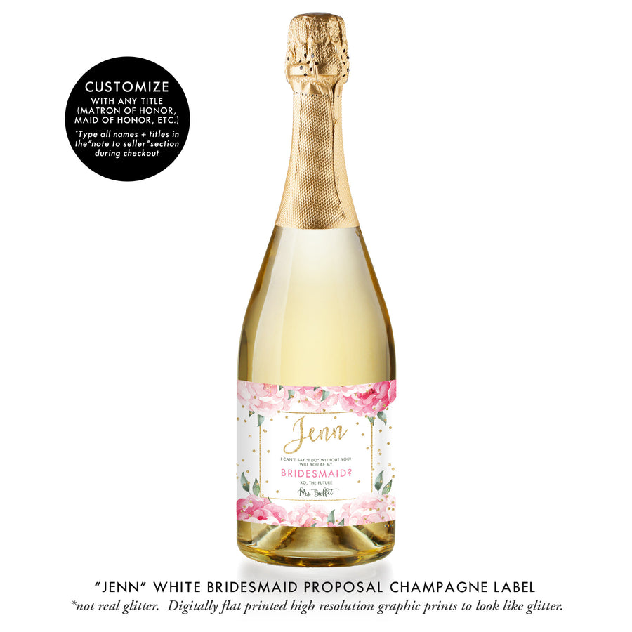 """Jenn"" White Bridesmaid Proposal Champagne Labels"