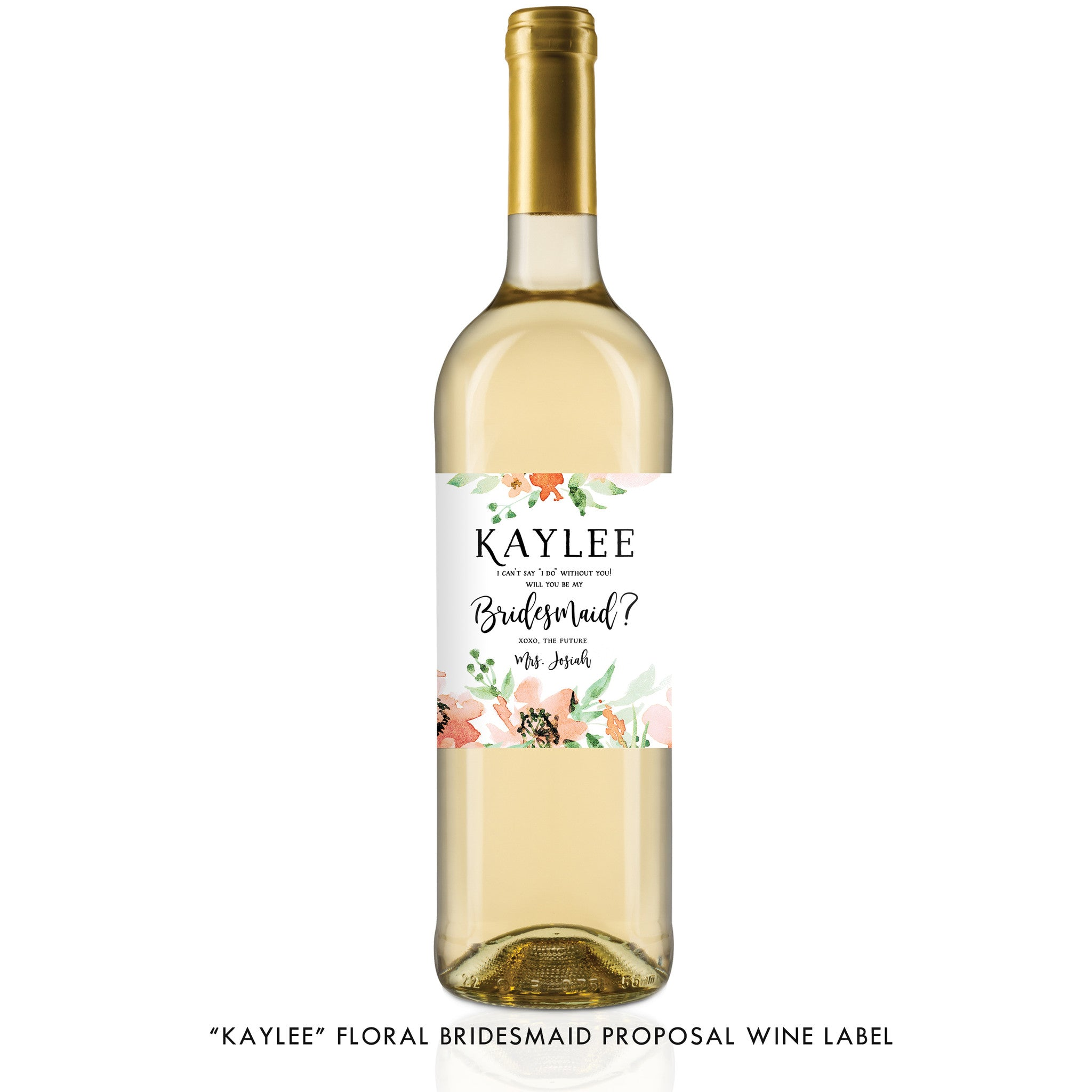 """Kaylee"" Floral Bridesmaid Proposal Wine Labels"