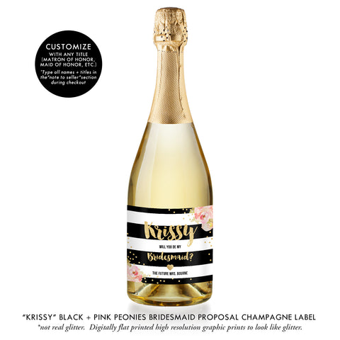 """Krissy"" Black + Pink Peonies Bridesmaid Proposal Champagne Labels"