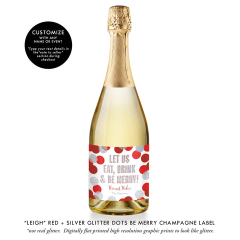 """Leigh"" Red + Silver Glitter Dots Be Merry Champagne Labels"