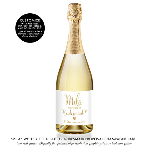 """Mila"" White + Gold Bridesmaid Proposal Champagne Labels"