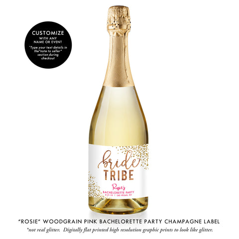 """Rosie"" Woodgrain Pink Bride Tribe Bachelorette Party Champagne Labels"