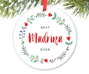 Best Madrina Ever Christmas Ornament | 121