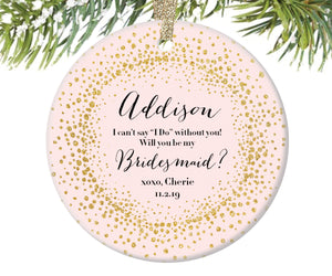 Bridesmaid Proposal Christmas Ornament, Personalized | 146
