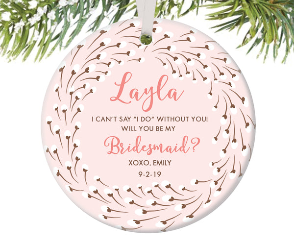 Bridesmaid Proposal Christmas Ornament, Personalized | 199